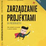 Nowa edycja książki Zarządzanie Projektami dla Początkujących