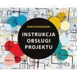 Instrukcja obsługi projektu już w księgarniach i na liście bestsellerów Onepress